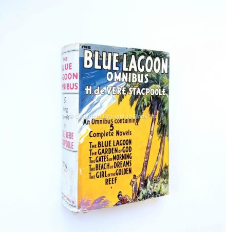 The Blue Lagoon Omnibus by H. de Vere Stacpoole First Edition Hutchinson 1930